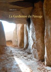 Cover La Gardienne du Passage