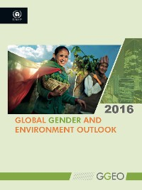Cover Global Gender and Environment Outlook 2016