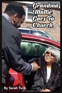 Cover Grandma Mattie Goes to Church