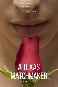 Cover A Texas Matchmaker