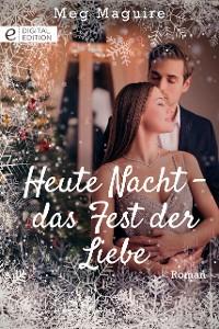 Cover Heute Nacht - das Fest der Liebe