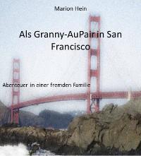 Cover Als Granny-AuPair in San Francisco