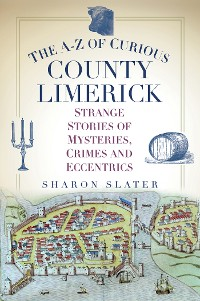 Cover The A-Z of Curious County Limerick