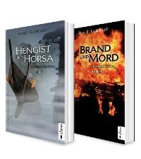Cover Die Britannien-Saga. Band 1 und 2: Hengist und Horsa / Brand und Mord. Die komplette Saga in einem Bundle