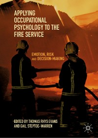 Cover Applying Occupational Psychology to the Fire Service
