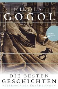 Cover Nikolai Gogol - Die besten Geschichten