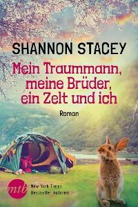 Cover Mein Traummann, meine Brüder, ein Zelt und ich