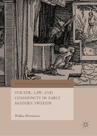 Cover Suicide, Law, and Community in Early Modern Sweden