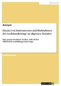 Cover Einsatz von Instrumenten und Maßnahmen des Azubimarketings im digitalen Zeitalter