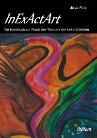 Cover InExActArt - Das autopoietische Theater Augusto Boals
