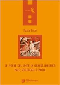Cover Le figure del limite in Gisbert Greshake: male, sofferenza e morte