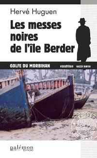 Cover Les messes noires de l'île Berder