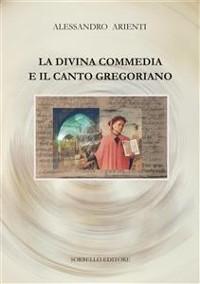 Cover La Divina Commedia e il canto gregoriano