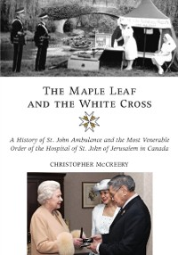 Cover Maple Leaf and the White Cross