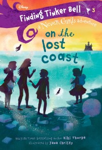 Cover Finding Tinker Bell #3: On the Lost Coast (Disney: The Never Girls)