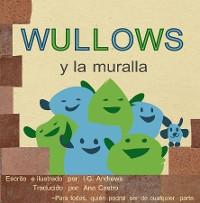 Cover Wullows y la muralla