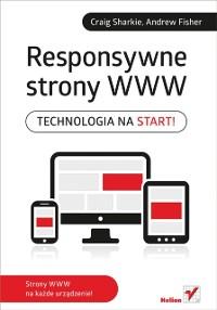 Cover Responsywne strony WWW. Technologia na start!