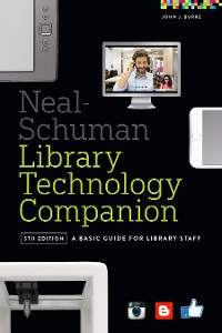 Cover The Neal-Schuman Library Technology Companion