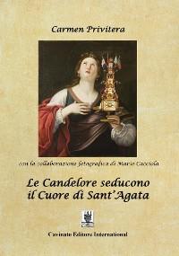 Cover Le Candelore seducono il Cuore di Sant Agata