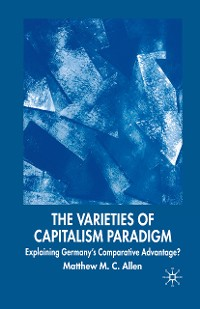 Cover The Varieties of Capitalism Paradigm