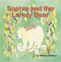 Cover Sophia and the Lonely Bear