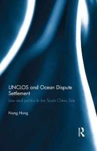 Cover UNCLOS and Ocean Dispute Settlement