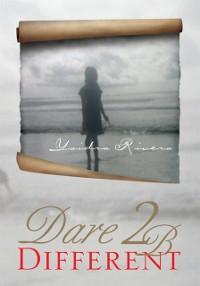 Cover Dare 2 B Different