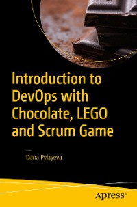 Cover Introduction to DevOps with Chocolate, LEGO and Scrum Game