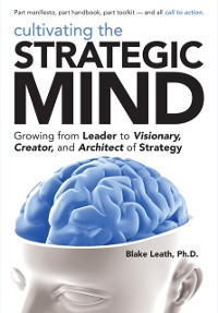 Cover Cultivating the Strategic Mind