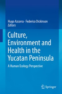 Cover Culture, Environment and Health in the Yucatan Peninsula
