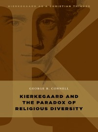 Cover Kierkegaard and the Paradox of Religious Diversity