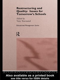 Cover Restructuring and Quality: Issues for Tomorrow's Schools