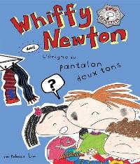 Cover Whiffy Newton dans L'énigme du pantalon deux tons