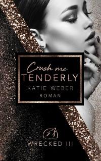 Cover Crush me tenderly