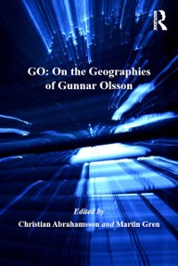 Cover GO: On the Geographies of Gunnar Olsson