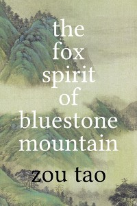 Cover The Fox Spirit of Bluestone Mountain