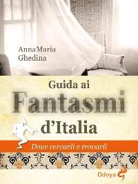 Cover Guida ai fantasmi d'Italia