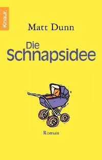 Cover Die Schnapsidee
