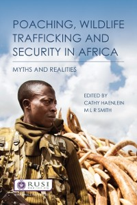 Cover Poaching, Wildlife Trafficking and Security in Africa
