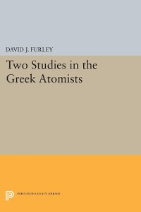 Cover Two Studies in the Greek Atomists