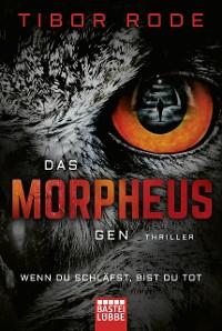 Cover Das Morpheus-Gen