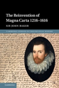 Cover Reinvention of Magna Carta 1216-1616