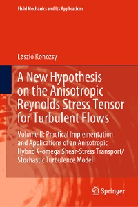 Cover A New Hypothesis on the Anisotropic Reynolds Stress Tensor for Turbulent Flows