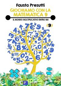 Cover Giochiamo con la Matematica 9