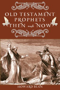 Cover Old Testament Prophets Then and Now