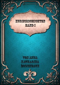 Cover Kurzgeschichten Band I