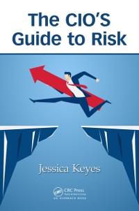Cover CIO's Guide to Risk