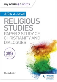 Cover My Revision Notes AQA A-level Religious Studies: Paper 2 Study of Christianity and Dialogues