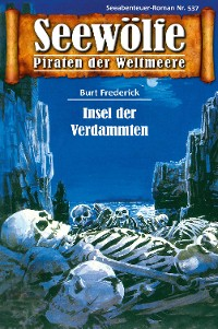 Cover Seewölfe - Piraten der Weltmeere 537