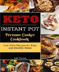 Cover Keto Instant Pot Pressure Cooker Cookbook